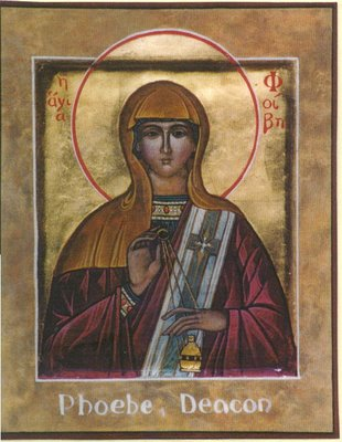 Phoebe, a deaconess of the early church